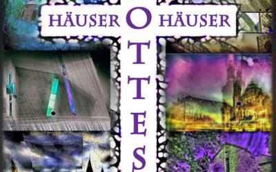 """""""Häuser GOTTES Häuser"""" – Ausstellung in den Fenstern der Bank für Kirche und Caritas in Paderborn"""